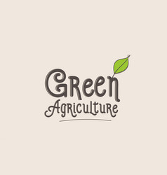 green agriculture word text typography design vector image