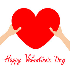 happy valentines day hands arms holding red heart vector image