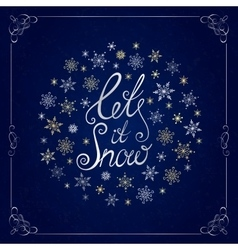Let it snow Handwritten lettering Christmas and vector