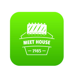 meat house icon green vector image