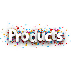 Products label with colorful confetti vector