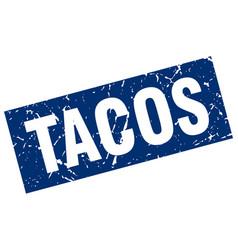 square grunge blue tacos stamp vector image