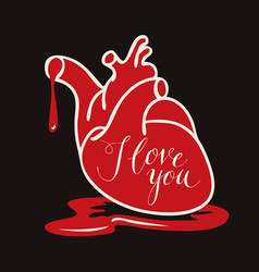 Card with human heart blood and words i love you vector