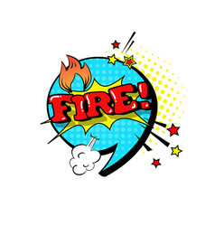 Comic speech chat bubble pop art style fire vector