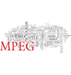 Mpeg word cloud concept vector