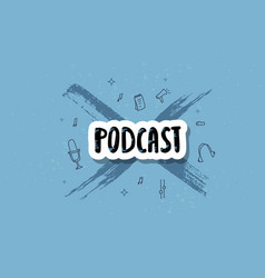 podcast lettering with decoration design vector image