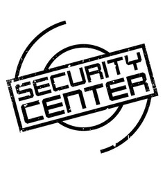 security center rubber stamp vector image