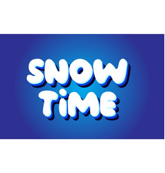 snow time text 3d blue white concept design logo vector image
