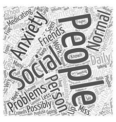 What is Social Anxiety Word Cloud Concept vector image
