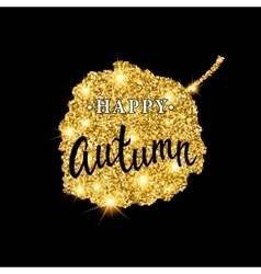 Autumn brush lettering Gold glitter banner design vector