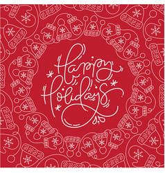 Happy holidays monoline calligraphic lettering vector