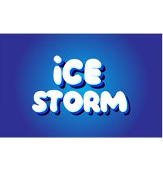 Ice storm text 3d blue white concept design logo vector