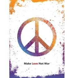 Make Love Not War - Hippie style PEACE logo vector image