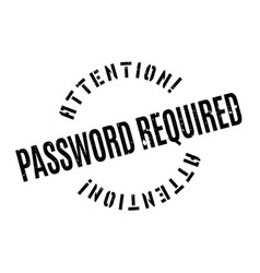 Password required rubber stamp vector