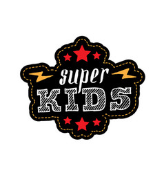 super kids print for t-shirt with lettering vector image