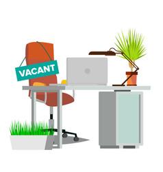 vacancy concept office chair vacancy sign vector image
