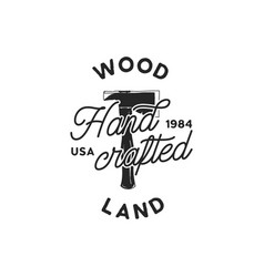 Vintage hand drawn woodworks logo and emblem wood vector
