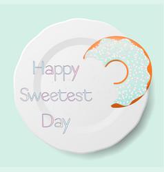 Happy sweetest day vector