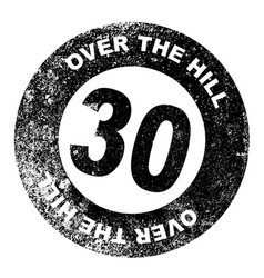 Over the hill 30 stamp vector