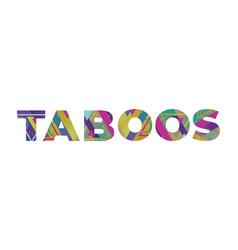 Taboos concept retro colorful word art vector