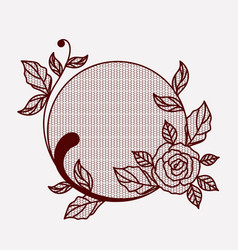 lace with rose flower in circular shape on vector image