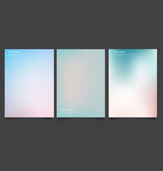 set of abstract soft blurred gradients background vector image