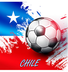 soccer ball on chilean flag background vector image