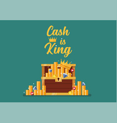cash is king typography with open chest full of vector image
