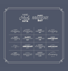 happy anniversary day with set hand made fonts vector image