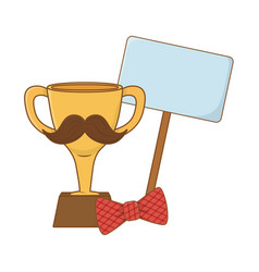 trophy with moustache bow tie and signboard vector image
