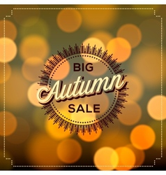 Autumn Sale poster bokeh background vector image vector image