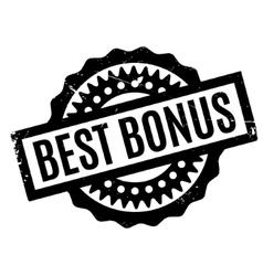 Best bonus rubber stamp vector