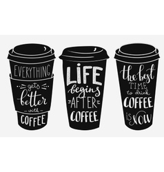 Quote lettering on coffee paper cup shape set vector image