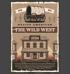 American wild west saloon and wagon retro poster vector