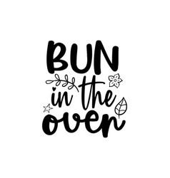 Bun in the oven vector