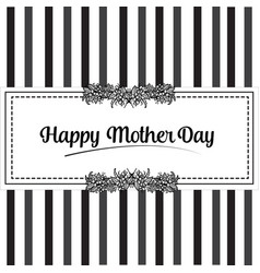 Happy mother day lettering flower vector