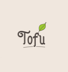 Tofu word text typography design logo icon vector