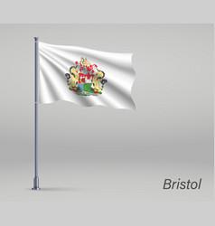 Waving flag bristol - county england vector