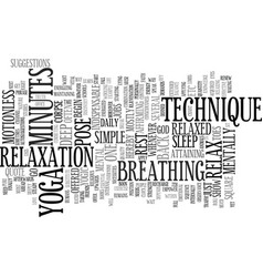 Go ahead and relax yoga s way text background vector