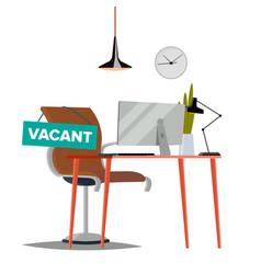 Vacancy concept office chair vacancy sign vector