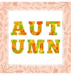 Autumn word from colorful leaves vector image vector image