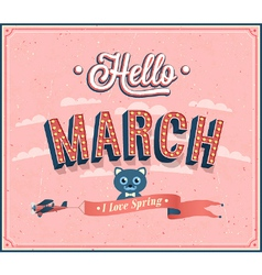 Hello march typographic design vector image