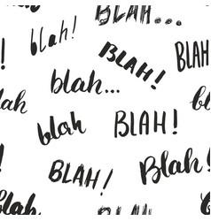blah blah words hand written seamless pattern vector image