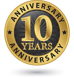 10 years anniversary gold label vector image