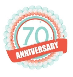 Cute Template 70 Years Anniversary with Balloons vector