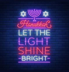 Jewish holiday hanukkah is a neon sign a greeting vector