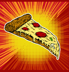 pizza on pop art style background vector image