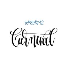 february 12 - carnival - hand lettering vector image