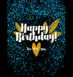 Dark happy birthday card with scattered blue glitt vector image