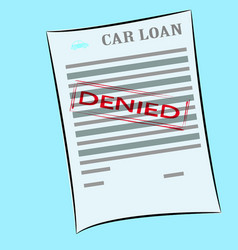 car loan application form with denied stamp vector image